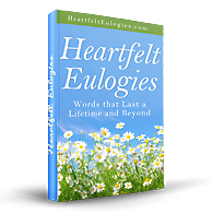 Heartfelt Eulogies - Eulogy Speech Guide with Pre Written Eulogy Templates, Funeral Poems, Eulogy Quotes